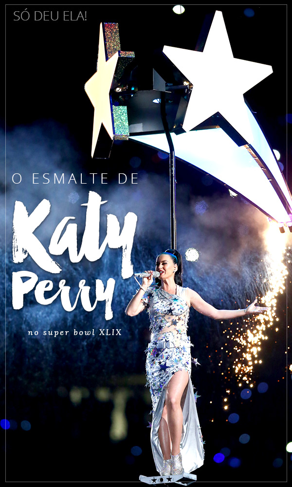 katy-perry-super-bowl-xlix-esmalte-nails-manicure