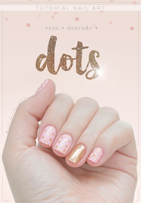 a nail-art-rosa-gold-dots-unhas-decoradas