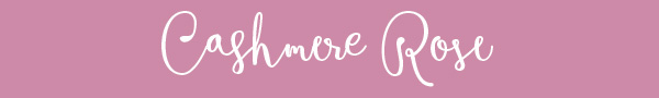 cashmere-rose