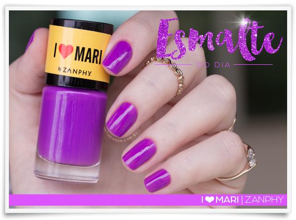 i-love-mari-zanphy-esmalte-do-dia