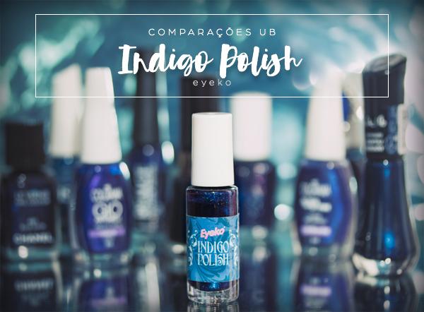 comparacoes-indigo-polish-eyeko-abertura