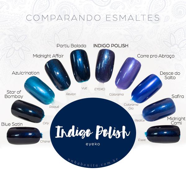comparacoes-indigo-polish-eyeko-unhabonita